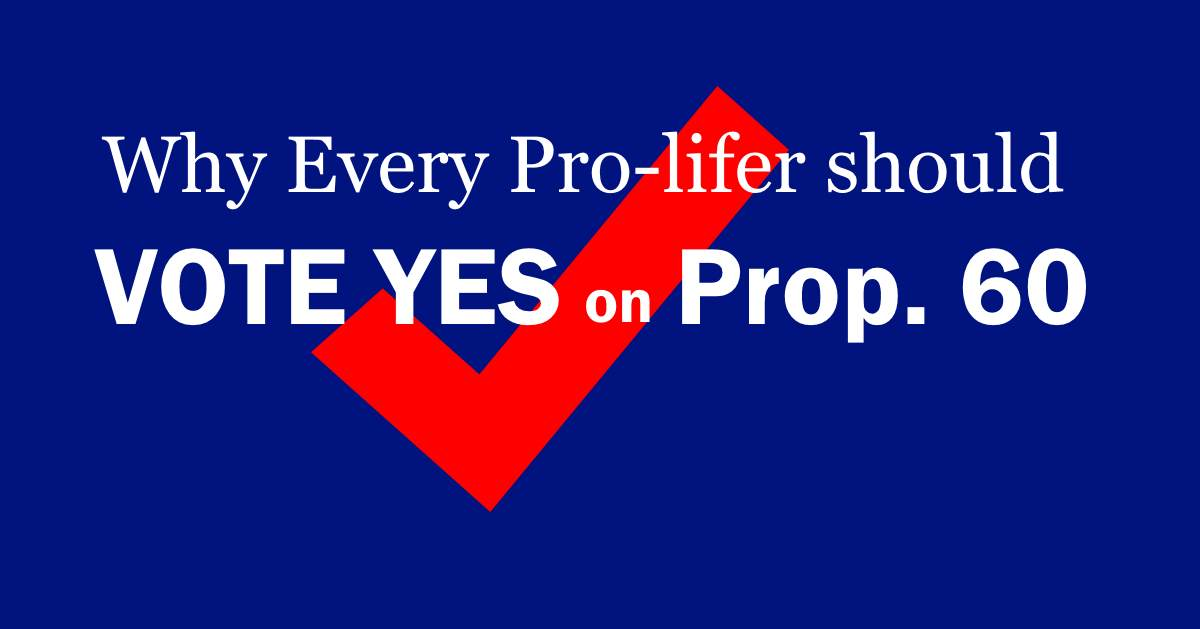 Vote yes on Prop 60